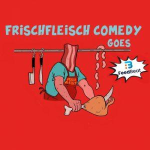 Frischfleisch Comedy